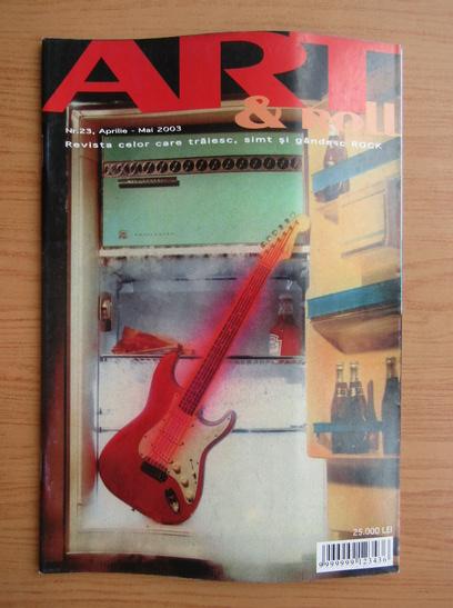 Anticariat: Revista Art and Roll, nr. 23, aprilie-mai 2003