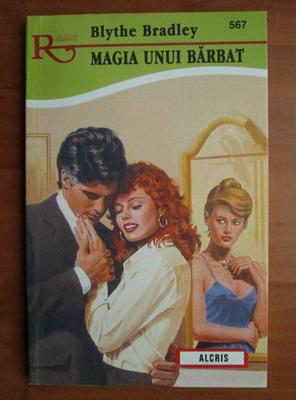 Anticariat: Blythe Bradley - Magia unui barbat