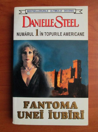 Anticariat: Danielle Steel - Fantoma unei iubiri