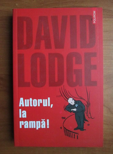 Anticariat: David Lodge - Autorul, la rampa!