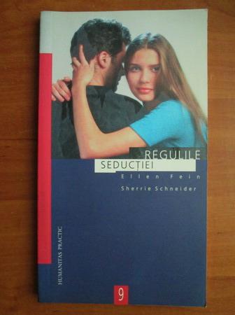 Anticariat: Ellen Fein - Regulile seductiei
