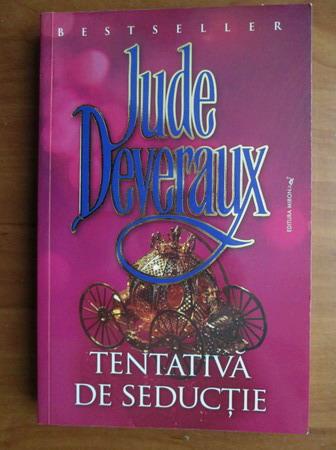 Anticariat: Jude Deveraux - Tentativa de seductie