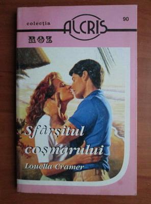 Anticariat: Louella Cramer - Sfarsitul cosmarului