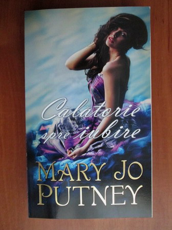 Anticariat: Mary Jo Putney - Calatorie spre iubire