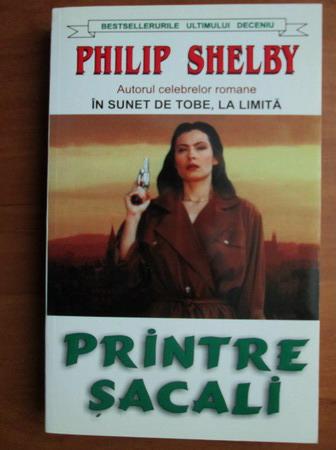 Anticariat: Philip Shelby - Printre sacali
