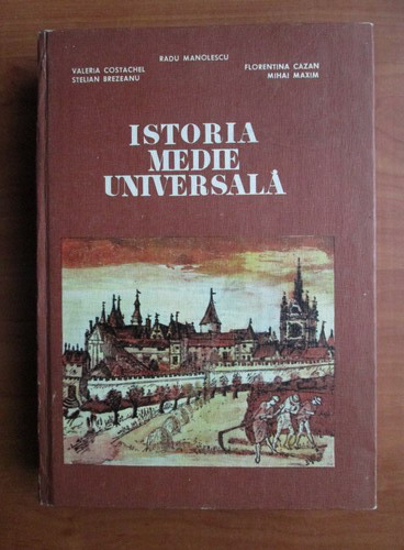 Anticariat: Radu Manolescu - Istoria medie universala