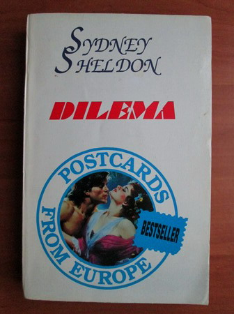 Anticariat: Sydney Sheldon - Dilema
