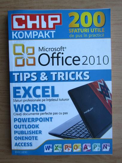 Anticariat: Chip Kompakt. Microsoft Office 2010