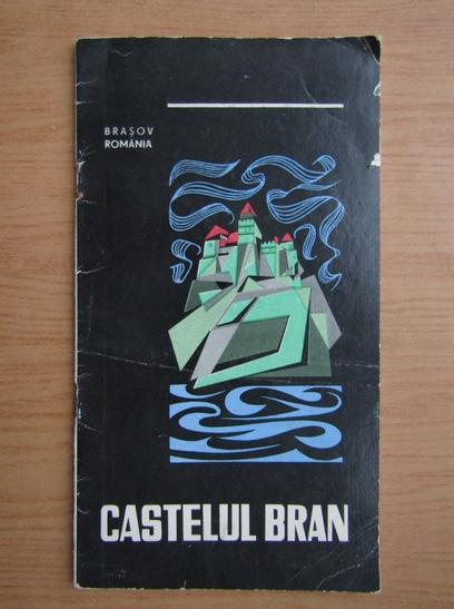 Anticariat: Titus N. Hasdeu - Castelul Bran
