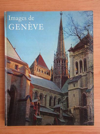 Anticariat: Images de Geneve