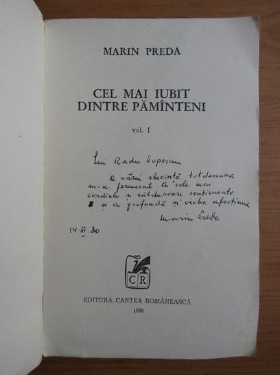 Anticariat: Marin Preda - Cel mai iubit dintre pamanteni (volumul 1, cu autograful si dedicatia autorului)