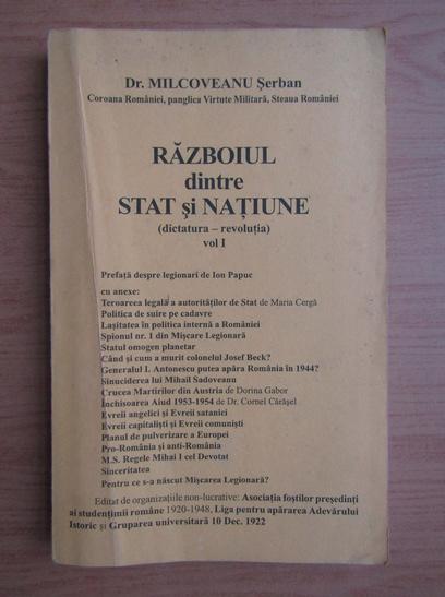 Anticariat: Milcoveanu Serban - Razboiul dintre Stat si Natiune (volumul 1)