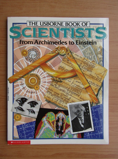 Anticariat: Struan Reid - The Usborne book of Scientists. From Archimedes to Einstein