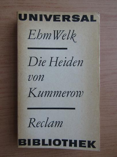 Anticariat: Ehm Welk - Die Heiden von Kummerow