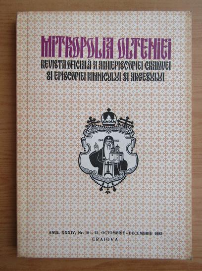 Anticariat: Revista Mitropolia Olteniei, anul XXXIV, nr. 10-12, octombrie-decembrie 1982