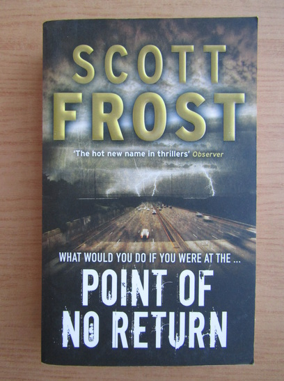 Anticariat: Scott Frost - Point of no return