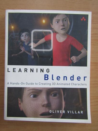 Anticariat: Oliver Villar - Learning Blender
