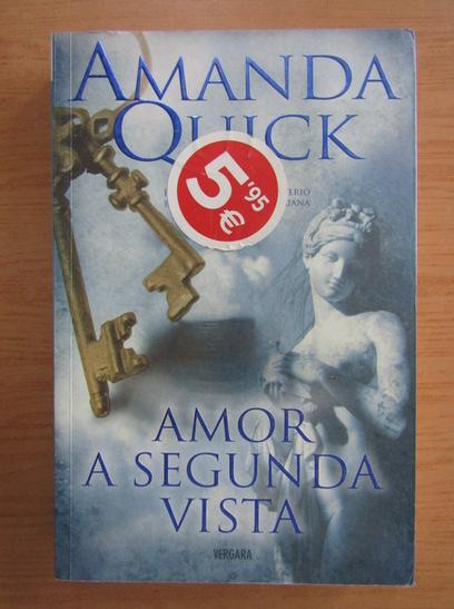 Anticariat: Amanda Quick - Amor a segunda vista