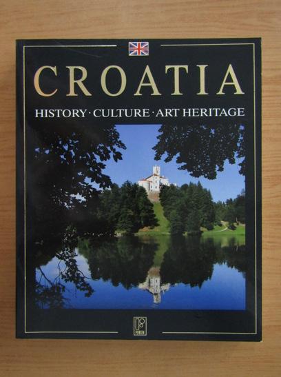 Anticariat: Croatia. History, culture, art heritage