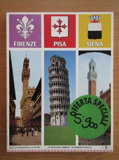 Anticariat: Firenze. Pisa. Siena