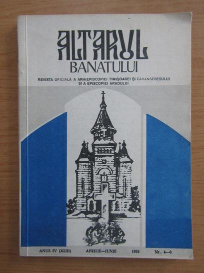 Anticariat: Revista Altarul Banatului, anul IV, nr. 4-6, aprilie-iunie 1993