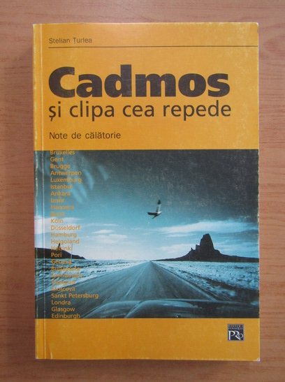 Anticariat: Stelian Turlea - Cadmos si clipa cea repede