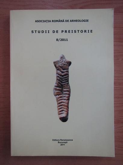 Anticariat: Studii de preistorie, nr. 8, 2011