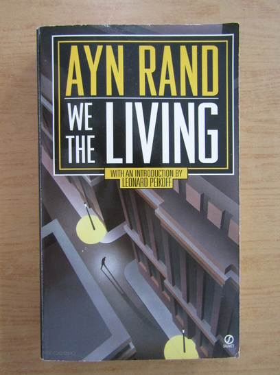 Anticariat: Ayn Rand - We the living