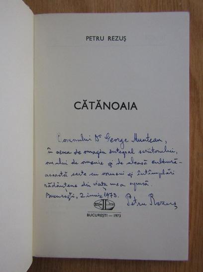Anticariat: Petru Rezus - Catanoaia (cu autograful autorului)