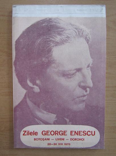 Anticariat: Programul Zilele George Enescu, Botosani, Liveni, Dorohoi, 28-30 august 1970