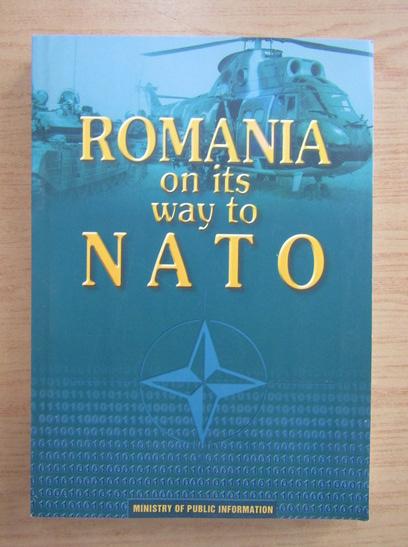 Anticariat: Romania on its way to Nato