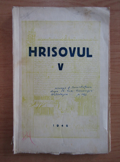 Anticariat: Aurelian Sacerdoteanu - Hrisovul (volumul 5)