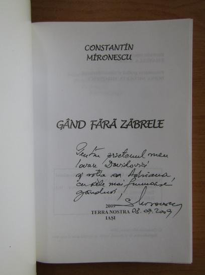 Anticariat: Constantin Mironescu - Gand fara zabrele (cu autograful autorului)