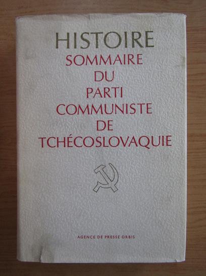 Anticariat: Histoire sommaire du parti communiste de Tchecoslovaquie