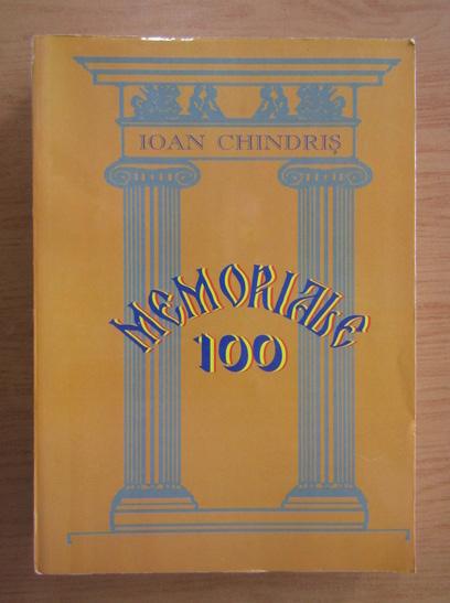 Anticariat: Ioan Chindris - Memoriale 100