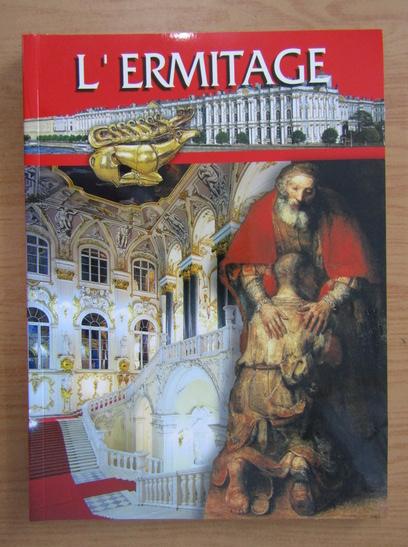 Anticariat: L'Ermitage. Guide de musee