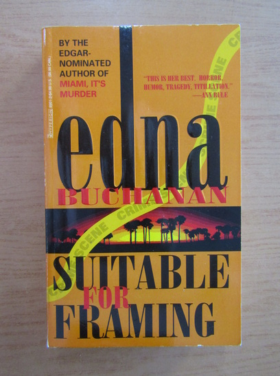 Anticariat: Edna Buchanan - Suitable for framing