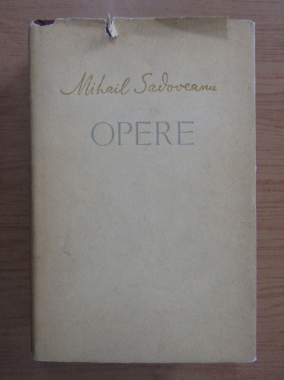 Anticariat: Mihail Sadoveanu - Opere (volumul 14)