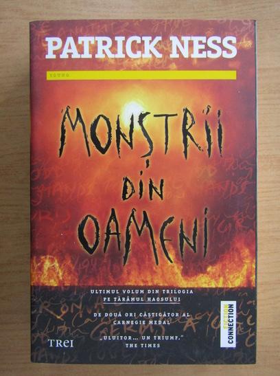 Anticariat: Patrick Ness - Monstrii din oameni