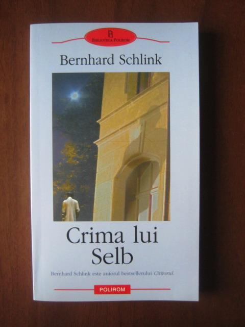 Anticariat: Bernhard Schlink - Crima lui Selb