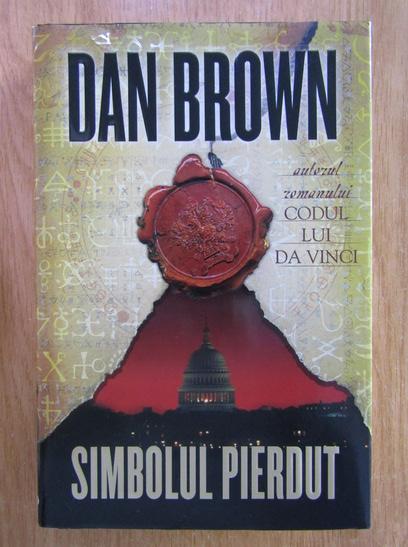 Anticariat: Dan Brown - Simbolul pierdut