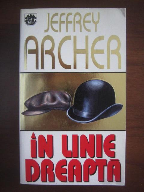 Anticariat: Jeffrey Archer - In linie dreapta