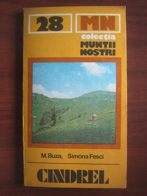 Anticariat: M. Buza, Simona Fesci - Cindrel (colectia Muntii Nostri)