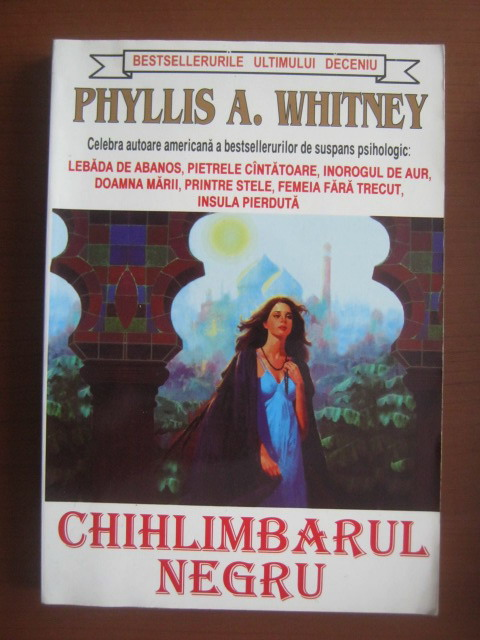 Anticariat: Phyllis Whitney - Chihlimbarul negru
