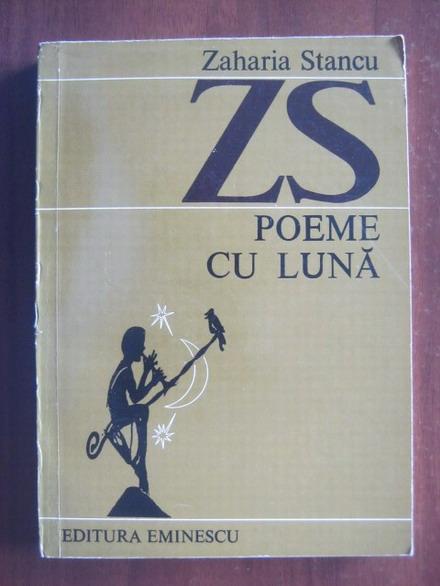 Anticariat: Zaharia Stancu - Poeme cu luna