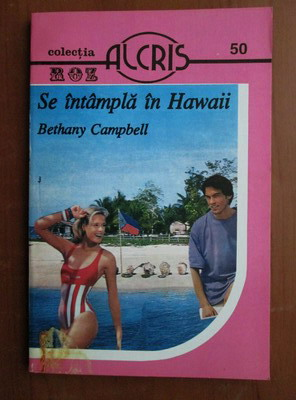 Anticariat: Bethany Campbell - Se intampla in Hawaii