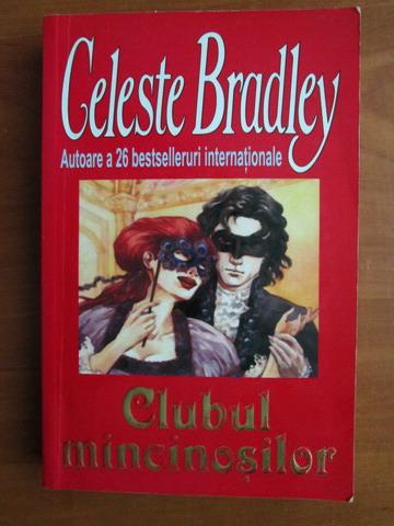 Anticariat: Celeste Bradley - Clubul mincinosilor