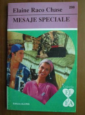 Anticariat: Elaine Raco Chase - Mesaje speciale
