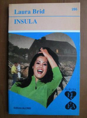 Anticariat: Laura Brid - Insula