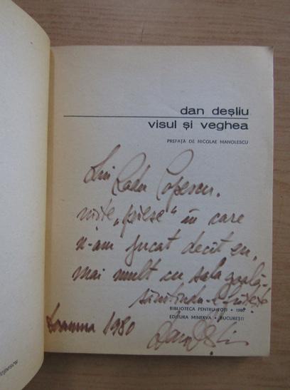 Anticariat: Dan Desliu - Visul si veghea (cu autograful autorului)